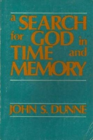 A Search for God in Time and Memory