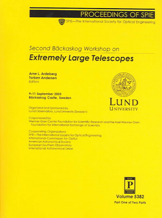 Second Backaskog Workshop on Extremely Large Telescopes