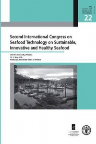 Second International Congress on Seafood Technology on Sustainable, Innovative and Healthy Seafood