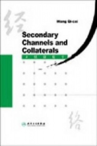 Secondary Channels and Collaterals