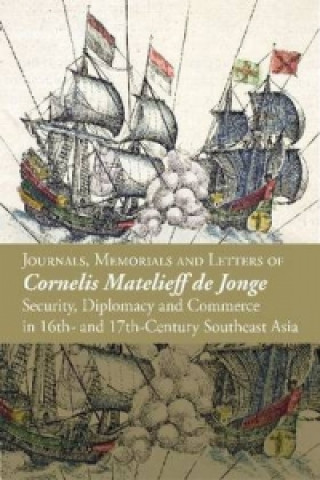 Security, Diplomacy and Commerce in Seventeenth-Century Southeast Asia