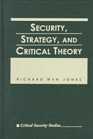 Security, Strategy and Critical Theory