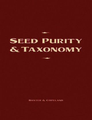 Seed Purity and Taxonomy