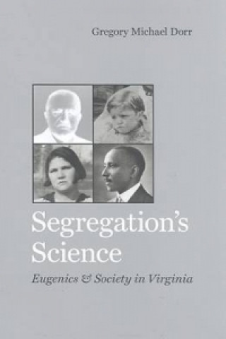 Segregation's Science
