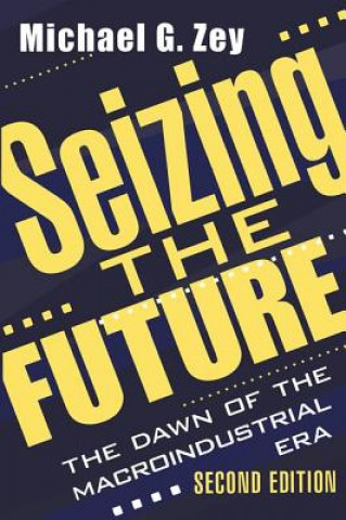 Seizing the Future