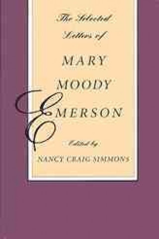 Selected Letters of Mary Moody Emerson