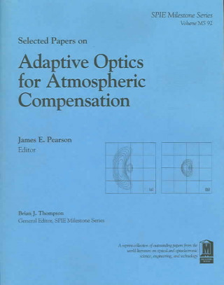 Selected Papers on Adaptive Optics for Atmospheric Compensation