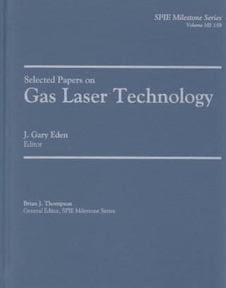 Selected Papers on Gas Laser Technology