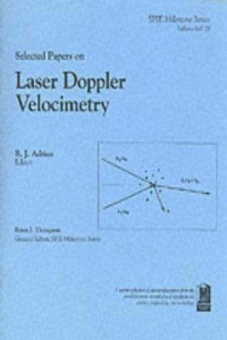 Selected Papers on Laser Doppler Velocimetry