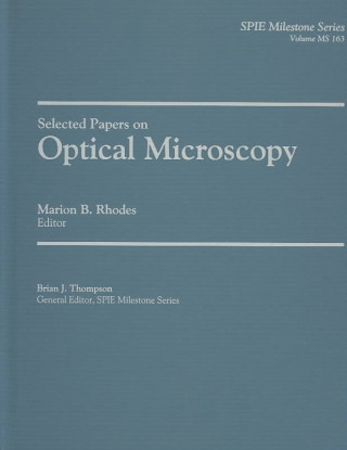 Selected Papers on Optical Microscopy