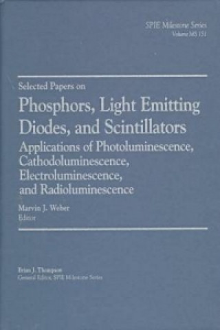 Selected Papers on Phosphors, Light Emitting Diodes, and Scintillators