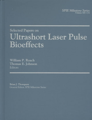 Selected Papers on Ultrashort Laser Pulse Bioeffects