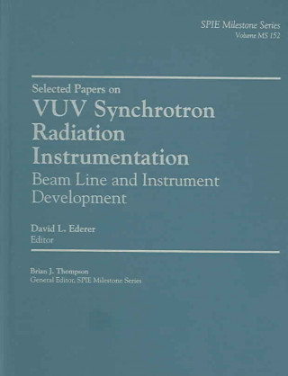 Selected Papers on VUV Synchrotron Radiation Instrumentation Beam Line and Instrument Development