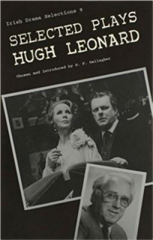Selected Plays of Hugh Leonard