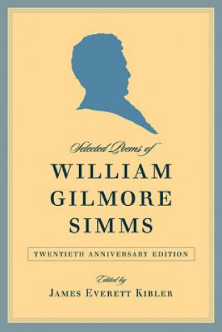 Selected Poems of William Gilmore Simms