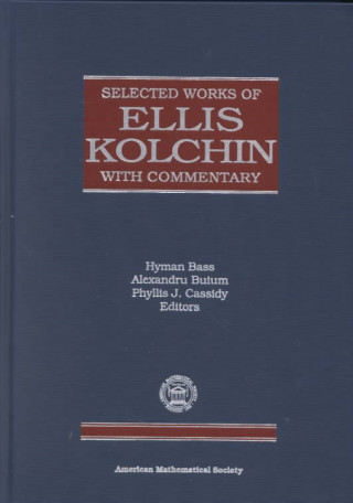 Selected Works of Ellis Kolchin with Commentary