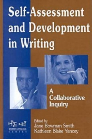 Self Assessment and Development in Writing