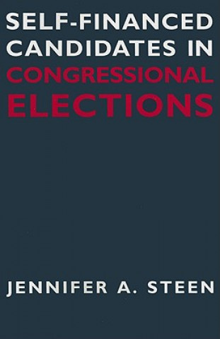 Self-financed Candidates in Congressional Elections