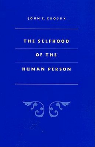 Selfhood of the Human Person