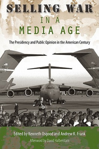 Selling War in a Media Age