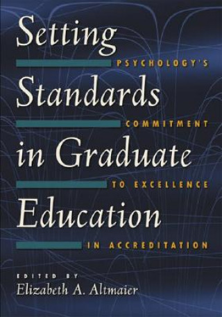 Setting Standards in Graduate Education