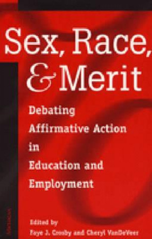 Sex, Race, and Merit