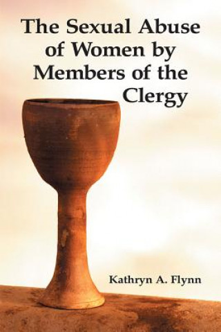 Sexual Abuse of Women by Members of the Clergy