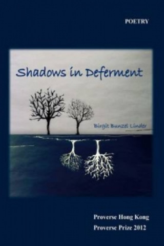 Shadows in Deferment