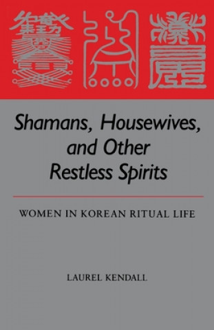 Shamans, Housewives and Other Restless Spirits