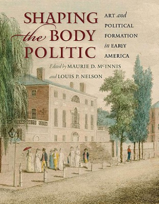 Shaping the Body Politic