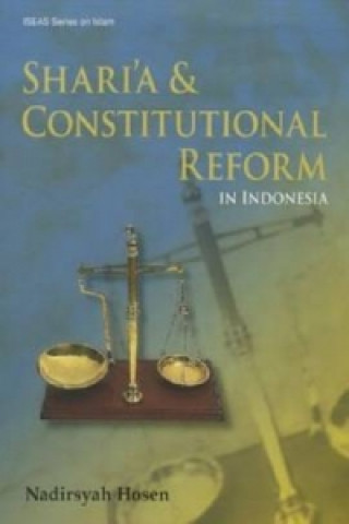 Shari'a and Constitutional Reform in Indonesia