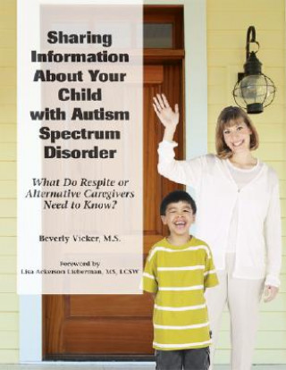 Sharing Information About Your Child with ASD (respite Care)