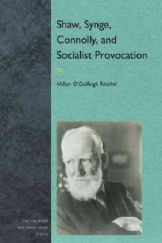 Shaw, Synge, Connolly and Socialist Provocation