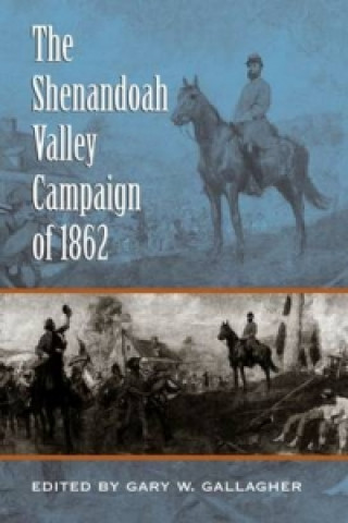 Shenandoah Valley Campaign of 1862
