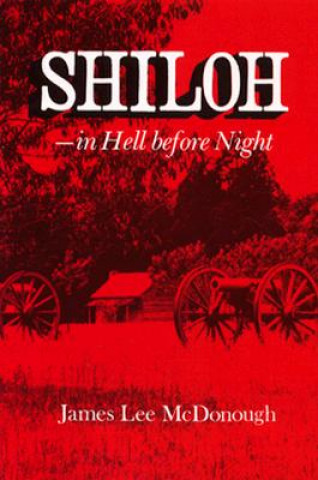Shiloh, in Hell Before Night
