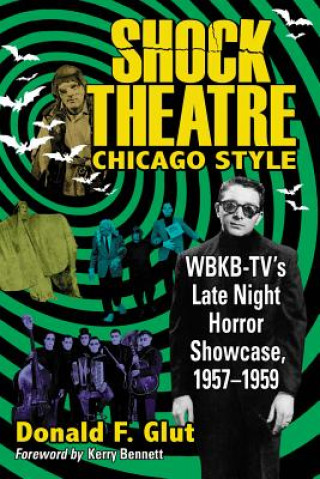 Shock Theatre, Chicago Style