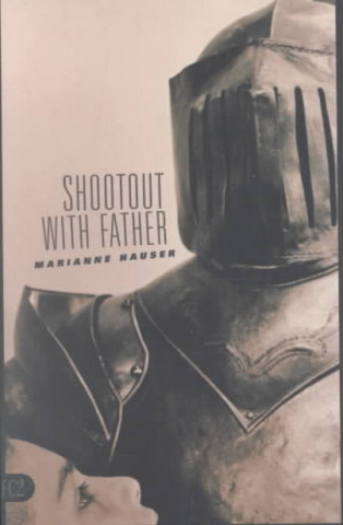 Shootout with Father