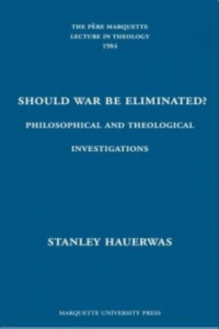 Should War be Eliminated?