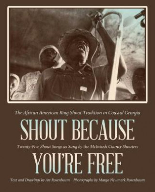 Shout Because You're Free