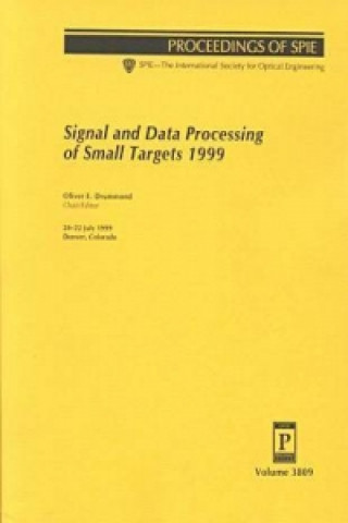 Signal and Data Processing of Small Targets 1999