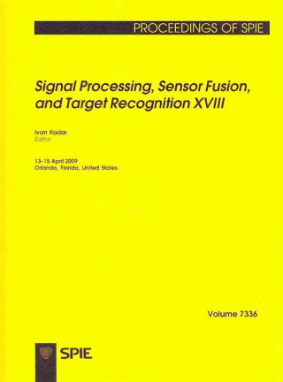 Signal Processing, Sensor Fusion, and Target Recognition XVIII