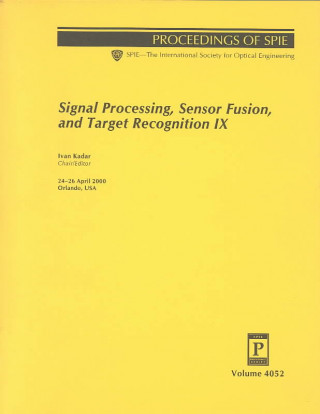 Signal Processing, Sensor Fusion, and Target Recognition IX