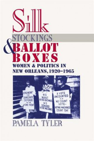 Silk Stockings and Ballot Boxes