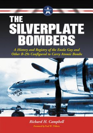 Silverplate Bombers