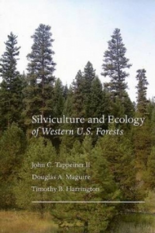 Silviculture and Ecology of Western U.S. Forests