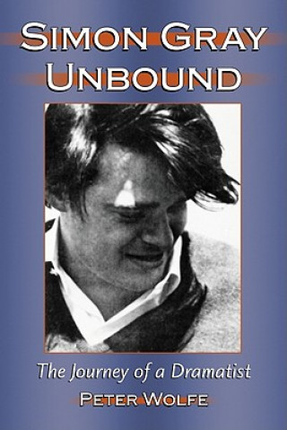 Simon Gray Unbound