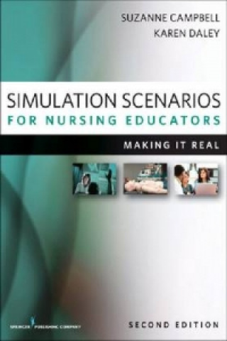 Simulation Scenarios for Nursing Educators