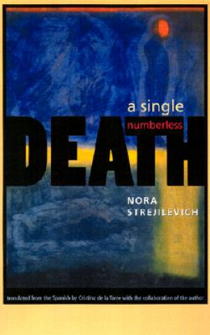 Single, Numberless Death