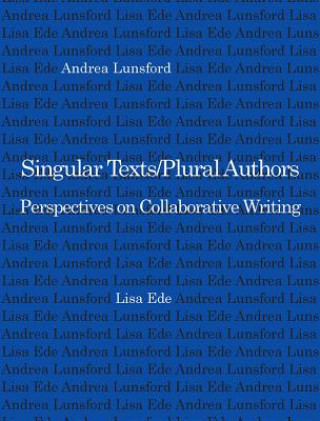 Singular Texts/Plural Authors
