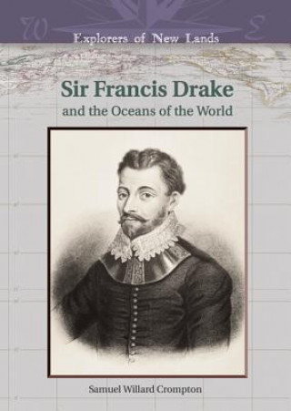Sir Francis Drake and the Oceans of the World